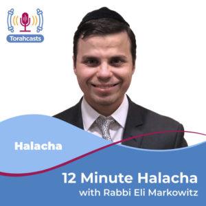 12 Minute Halacha